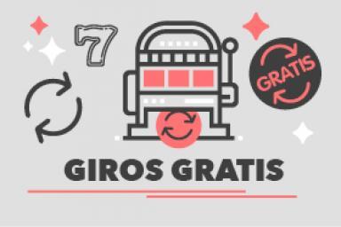 Giros Gratis - Casinos con Tiradas Sin Déposito del 2021