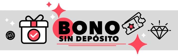 Bono sin deposito